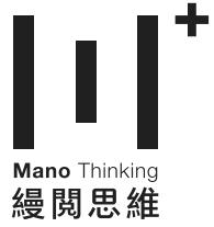 Mano Thinking